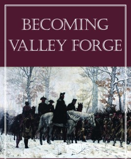 cropped-cover-of-becoming-valley-forge-09824945992.jpg