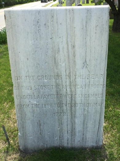 """On the grounds of in the rear of this stone the American troops under Lafayette were encamped from the 18th to the 20th of May 1778"""